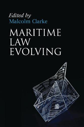 Maritime Law Evolving - Thirty Years at Southampton: Clarke, Malcolm