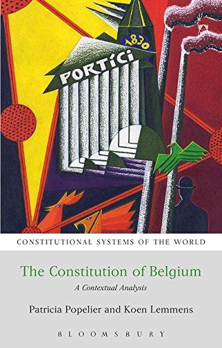 9781849464154: The Constitution of Belgium: A Contextual Analysis (Constitutional Systems of the World)