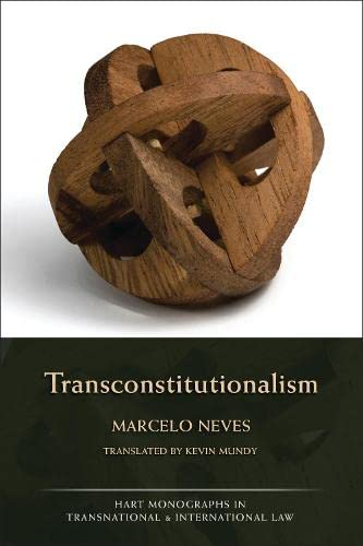 Transconstitutionalism (Hart Monographs in Transnational and International Law)