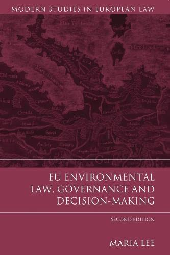 9781849464215: EU Environmental Law, Governance and Decision-Making: Second Edition (Modern Studies in European Law)