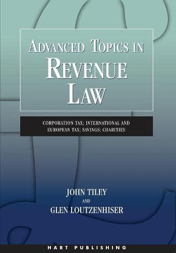 9781849464239: Advanced Topics in Revenue Law: Corporation Tax; International and European Tax; Savings; Charities