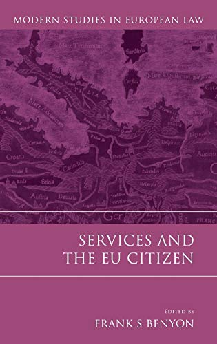 Services and the Eu Citizen (Modern Studies in European Law)