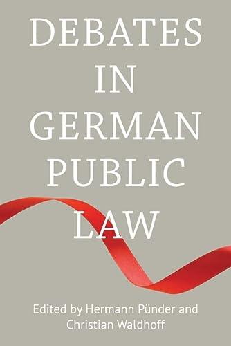 9781849464727: Debates in German Public Law