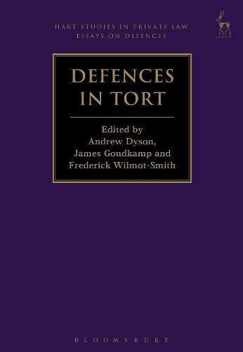 Defences in Tort (Hart Studies in Private: Andrew Dyson