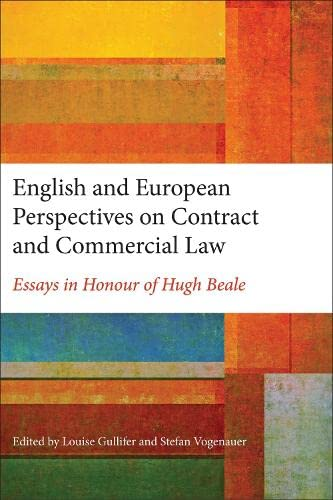 9781849465496: English and European Perspectives on Contract and Commercial Law: Essays in Honour of Hugh Beale