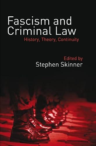 Fascism and Criminal Law: Skinner, Stephen