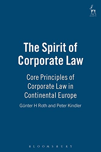 9781849465885: The Spirit of Corporate Law: Core Principles of Corporate Law in Continental Europe
