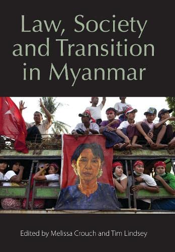 9781849465977: Law, Society and Transition in Myanmar
