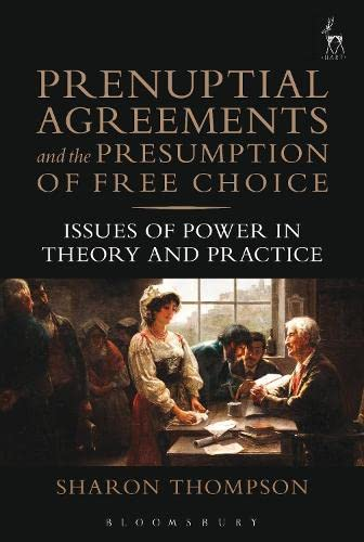 9781849465984: Prenuptial Agreements and the Presumption of Free Choice