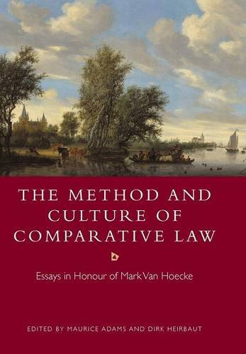 9781849466233: The Method and Culture of Comparative Law: Essays in Honour of Mark Van Hoecke