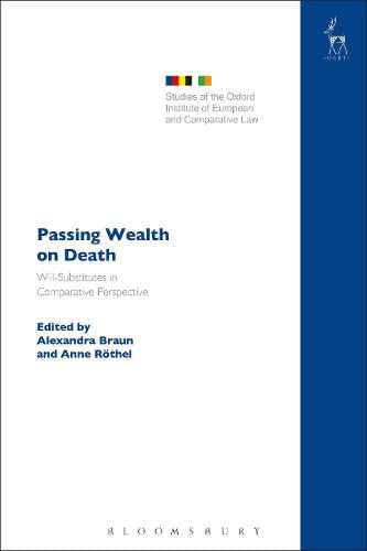 9781849466981: Passing Wealth on Death: Will-Substitutes in Comparative Perspective (Studies of the Oxford Institute of European and Comparative Law)