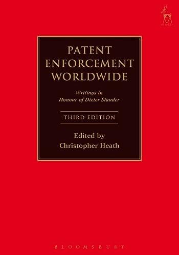 9781849467094: Patent Enforcement Worldwide: Writings in Honour of Dieter Stauder (Third Edition)