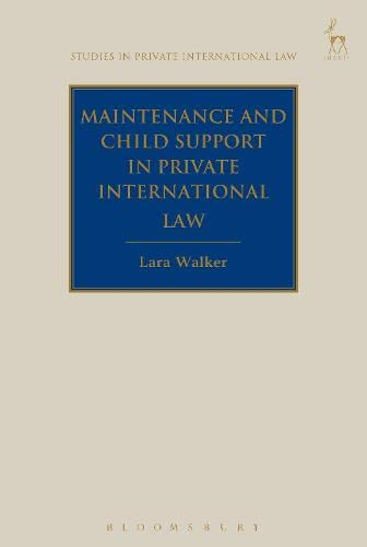 9781849467179: Maintenance and Child Support in Private International Law (Studies in Private International Law)