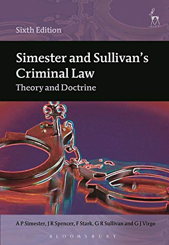 Simester and Sullivan's Criminal Law: Theory and: GJ Virgo, GR