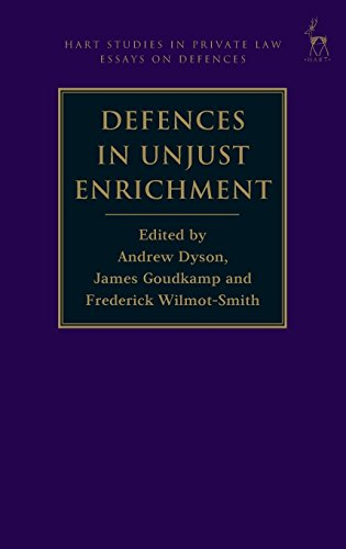 Defences in Unjust Enrichment (Hart Studies in: Edited by Andrew