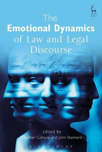 9781849467872: The Emotional Dynamics of Law and Legal Discourse