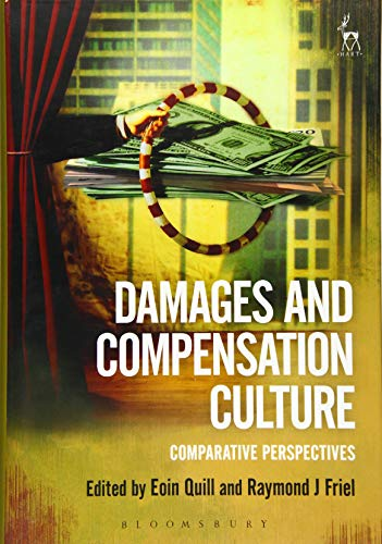 9781849467971: Damages and Compensation Culture: Comparative Perspectives