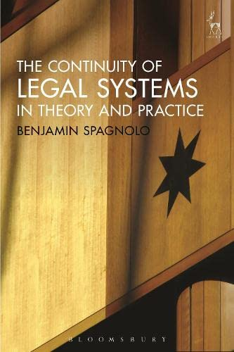 The Continuity of Legal Systems in Theory and Practice: Spagnolo, Dr. Benjamin