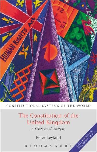 9781849469074: The Constitution of the United Kingdom: A Contextual Analysis (Constitutional Systems of the World)