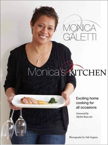 9781849491037: Monica's Kitchen: Exciting Home Cooking for All Occasions