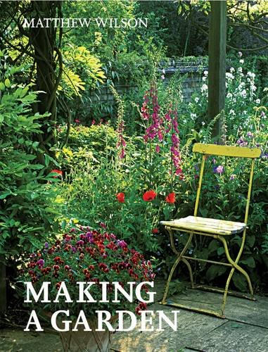 Making a Garden: Wilson, Matthew