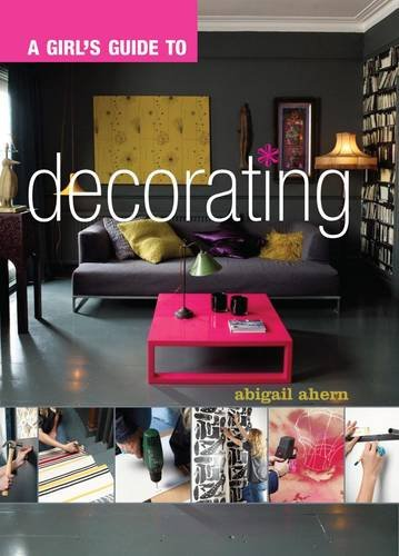 9781849491051: A Girl's Guide to Decorating