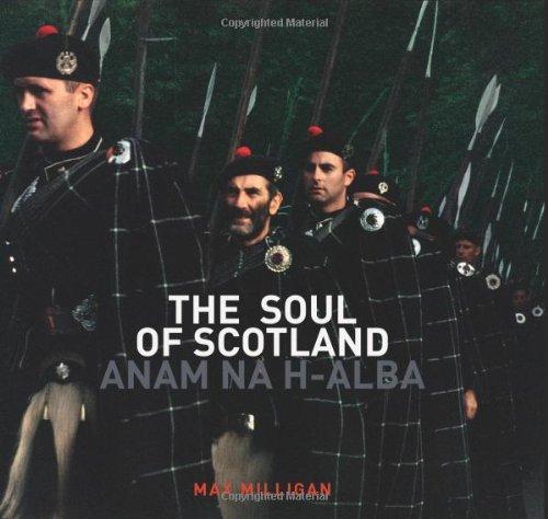 9781849491174: The Soul of Scotland: Anam Na H-Alba