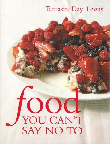 9781849491631: FOOD YOU CAN'T SAY NO TO - RRP £20