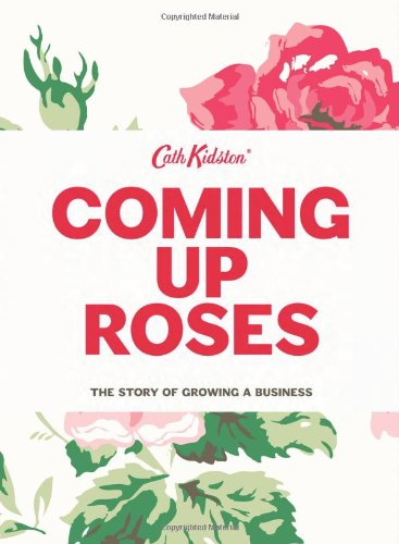 9781849492508: Coming Up Roses