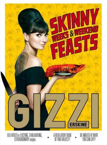 9781849492614: Skinny Weeks and Weekend Feasts