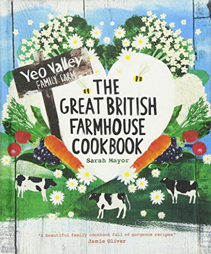 9781849492669: The Great British Farmhouse Cookbook (Yeo Valley)