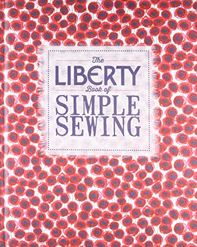 9781849493093: The Liberty Book of Simple Sewing