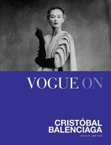9781849493116: Vogue on Cristobal Balenciaga (Vogue on Designers)