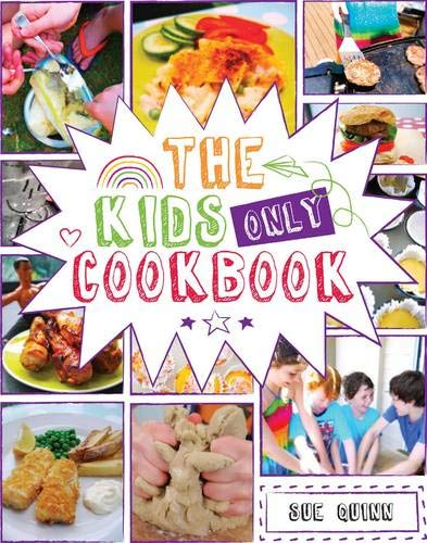 The Kids Only Cookbook (Hardback)