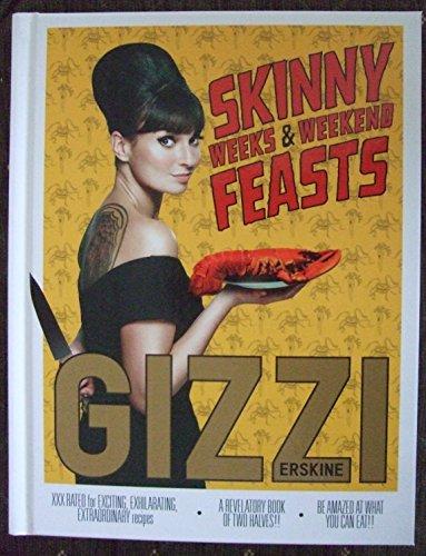 9781849493437: Skinny Weeks & Weekend Feasts