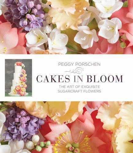 9781849493734: Cakes in Bloom: Exquisite Sugarcraft Flowers for All Occasions
