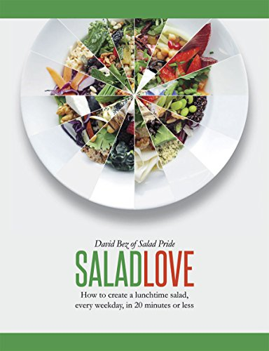 9781849494960: Salad Love: How to Create a Lunchtime Salad, Every Weekday, in 20 Minutes or Less