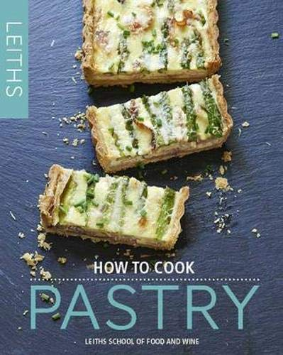 9781849495516: How to Cook Pastry (Leith's How to Cook)