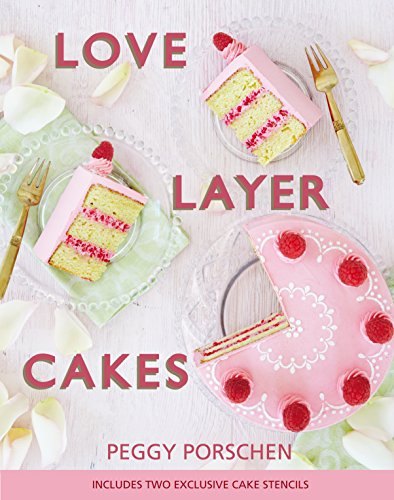 9781849495523: Love Layer Cakes: Over 30 recipes and decoration ideas for scrumptious celebration bakes