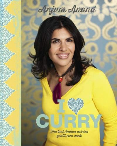 9781849495783: I Love Curry: The Best Indian Curries You'll Ever Cook