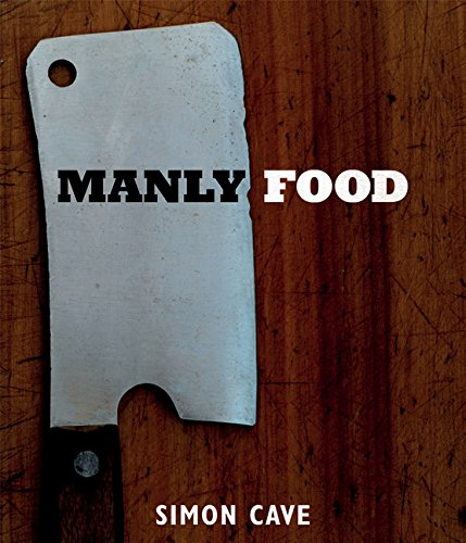 9781849497312: Manly Food