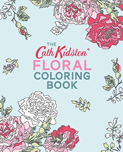 9781849498432: The Cath Kidston Floral Coloring Book
