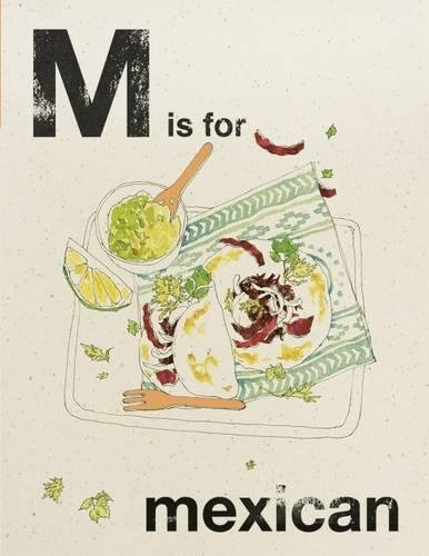 9781849498807: Alphabet Cooking: M is for Mexican