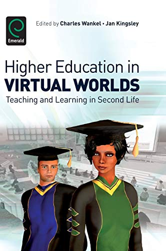 9781849506090: Higher Education in Virtual Worlds: Teaching and Learning in Second Life (0)