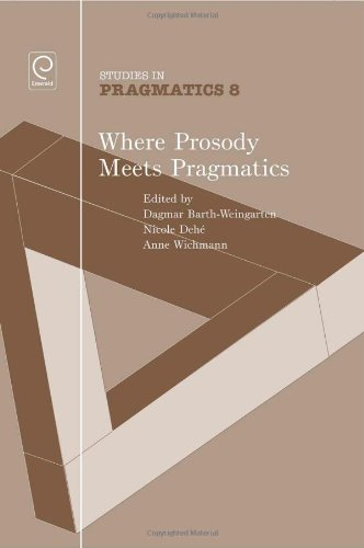 9781849506311: Where Prosody Meets Pragmatics (Studies in Pragmatics)
