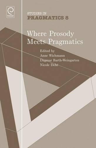 9781849506328: Where Prosody Meets Pragmatics (Studies in Pragmatics)