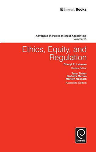 9781849507288: Ethics, Equity, and Regulation (Advances in Public Interest Accounting)