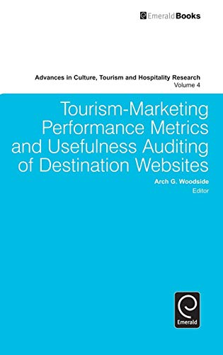 4: Tourism-Marketing Performance Metrics and Usefulness Auditing of Destination Websites (Advances ...