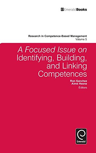 9781849509909: A Focused Issue on Identifying, Building and Linking Competences (Research in Competence-Based Management)