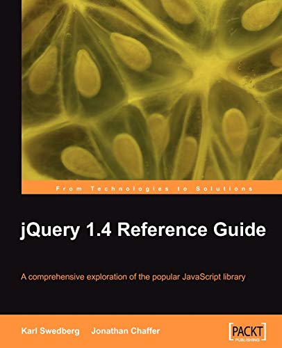 9781849510042: jQuery 1.4 Reference Guide